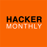Hacker Monthly: Hacker News in Print