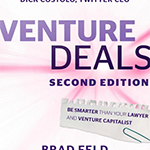 Venture Deals Explains Modern Venture Capital