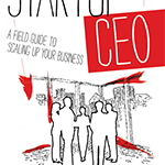 Startup CEO Is A Field Guide To Scaling Up